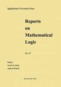 Reports on Mathematical Logic, 2012/1, Number 47