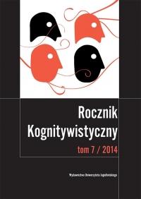 Rocznik Kognitywistyczny, 2014/11, Tom 7