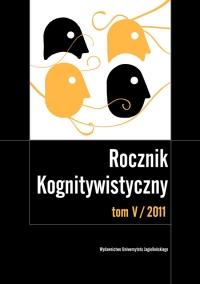 Rocznik Kognitywistyczny, 2011/6, Tom 5
