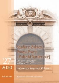Studia z Zakresu Prawa Pracy i Polityki Społecznej (Studies on Labour Law and Social Policy), 2020/6, Zeszyt 3
