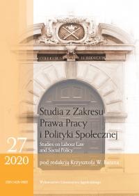 Studia z Zakresu Prawa Pracy i Polityki Społecznej (Studies on Labour Law and Social Policy), 2020/9, Zeszyt 4