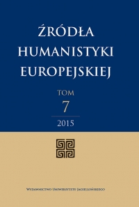 Źródła Humanistyki Europejskiej , 2014/1, Tom 7