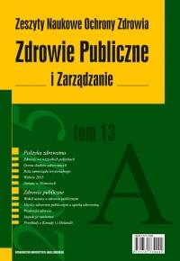 Zdrowie Publiczne i Zarządzanie, 2015/5, Tom 13 Numer 1