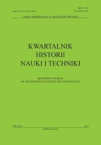 Kwartalnik Historii Nauki i Techniki, 2018/3, Issue 1
