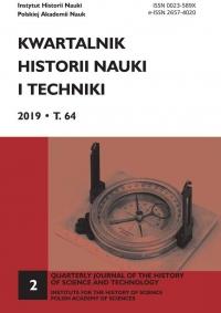 Kwartalnik Historii Nauki i Techniki, 2019/6, Issue 2