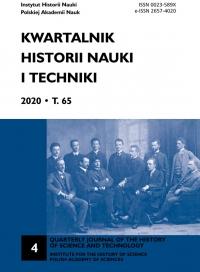 Kwartalnik Historii Nauki i Techniki, 2020/12, Issue 4