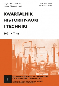 Kwartalnik Historii Nauki i Techniki, 2021/3, Issue 1