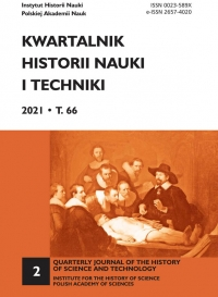 Kwartalnik Historii Nauki i Techniki, 2021/6, Issue 2