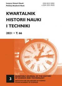Kwartalnik Historii Nauki i Techniki, 2021/9, Issue 3