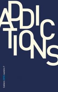 Cahiers ERTA, 2015/1, Numéro 7 Addictions
