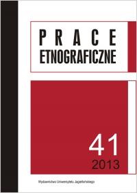 Prace Etnograficzne, 2013/4, Tom 41, Numer 2