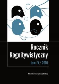 Rocznik Kognitywistyczny, 2010/12, Tom 4