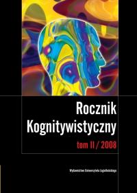 Rocznik Kognitywistyczny, 2008/1, Tom 2